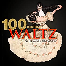 100 Must-Have Waltz & Dance Classics