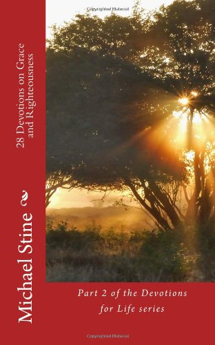 28 Devotions on Grace and Righteousness: Volume 2 (Devotions for Life)
