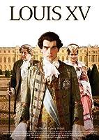 Louis XV - Der Abstieg eines K�nigs