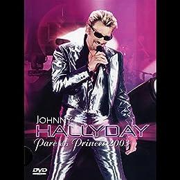 Hallyday, Johnny - Parc Des Princes 2003 - Edition Simple