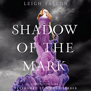 Shadow of the Mark: Carrier, Book 2 | [Leigh Fallon]