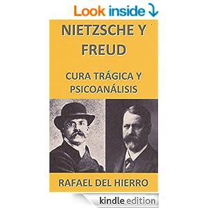 Nietzsche y Freud. Cura trágica y psicoanálisis