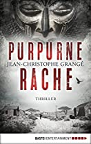 PURPURNE RACHE: THRILLER (GERMAN EDITION)