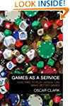 Games As A Service: How Free to Play...