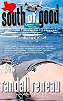 South of Good (Hardin Steel) (Volume 1)