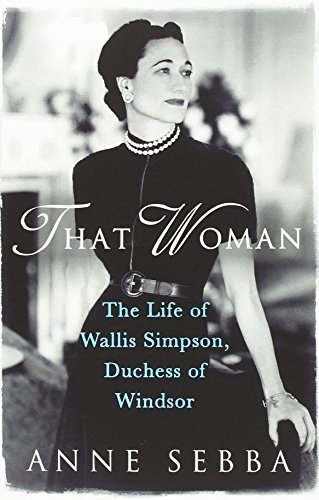 That-Woman-The-Life-of-Wallis-Simpson-Duchess-of-Windsor