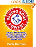 Baking Soda Power! Frugal and Natural...