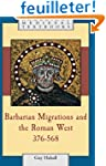 Barbarian Migrations and the Roman We...