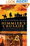Himmler's Crusade: The Nazi Expeditio...