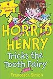 Horrid Henry Tricks the Tooth Fairy (Horrid Henry Early Reader)