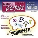 Deutsch perfekt Audio - Schimpfen auf Deutsch. 9/2011 Hörbuch von  div. Gesprochen von:  div.