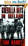 Guerilla Days In Ireland: Tom Barry's...