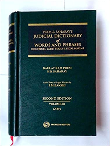 Judicial Dictionary of Words And Phrases--Doctrines, Latin Terms & Legal Maxims