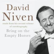Bring on the Empty Horses | [David Niven]