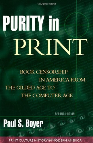 Purity in Print: Book Censorship in America from the...