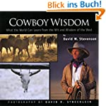 Cowboy Wisdom: What the World Can Lea...