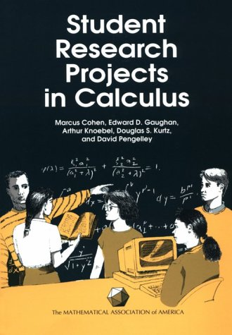 Student Research Projects in Calculus (Spectrum Series)