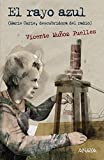 img - for El rayo azul / The blue lightning: Marie Curie, Descubridora Del Radio (Spanish Edition) book / textbook / text book