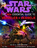 The New Essential Guide to Vehicles and Vessels (Star Wars) (0345449029) by Blackman, Haden