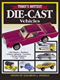 Todays Hottest Die-Cast