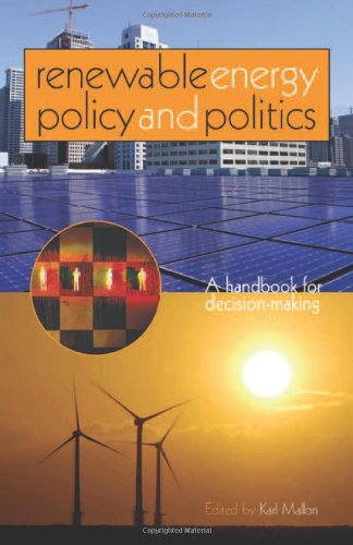Renewable Energy Policy And Politics: A Handbook For Decision-Making front-721774