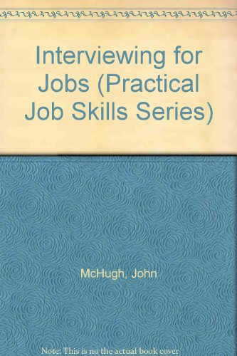 Interviewing for Jobs (Practical Job Skills Series)