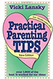 Vicki Lansky Practical Parenting Tips