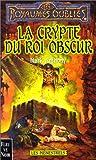 echange, troc Mark Anthony - La Crypte du Roi obscur