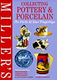 Miller's Collecting Pottery & Porcelain: The Facts at Your Fingertips (1840000406) by Gleeson, Janet