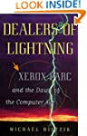 Dealers of Lightning: Xerox Parc and...