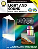 Light and Sound, Grades 6 - 12: Energy, Waves, and Motion (Expanding Science Skills Series)