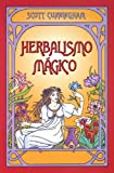 Herbalismo mágico (Spanish Edition)