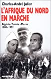 echange, troc Charles-André Julien - L'Afrique du Nord en marche