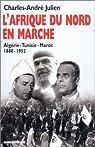 L'Afrique du Nord en marche par Julien