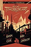 Before Tomorrowland (Digital Picture Book)