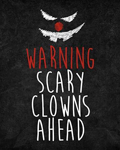 Warning Scary Clowns Ahead Print Creepy Clown Picture Halloween Wall Decoration Seasonal Poster (Creepy Clowns Pictures)