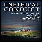 Unethical Conduct: Terry McGuire Series of Thrillers: The Garnwen Trust, Book 1 Hörbuch von Arthur Cole, Nigel C. Williams Gesprochen von: Jake Urry