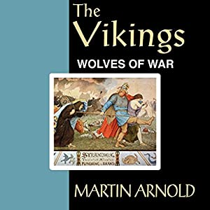 The Vikings - Wolves of War Audiobook
