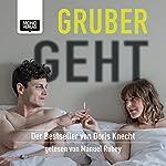 Gruber geht | Doris Knecht