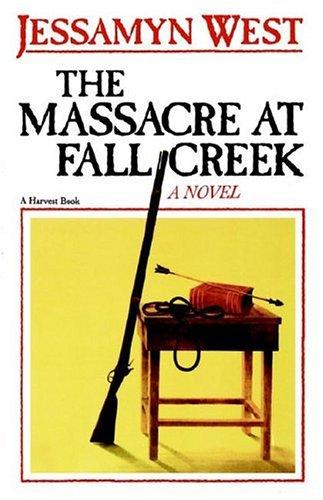 Massacre at Fall Creek, JESSAMYN WEST