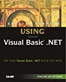 Special Edition Using Visual Basic.NET (078972572X) by Jeff Spotts