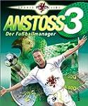 Anstoss 3: Der Fu�ballmanager