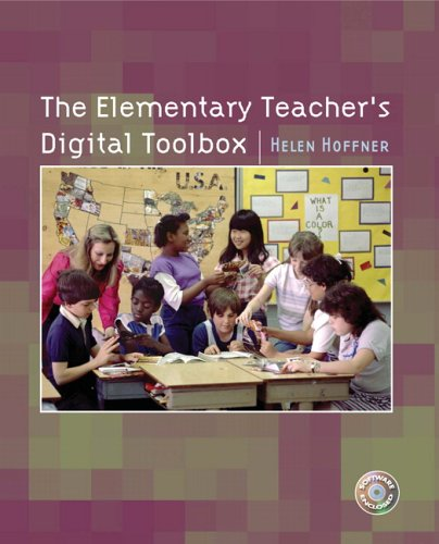 The Elementary Teacher's Digital Toolbox