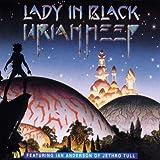 Lady in Black by Uriah Heep