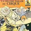 La Grande parade du cirque