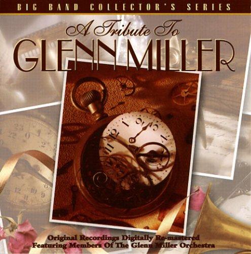 GLENN MILLER - Big Bands - Glenn Miller - Zortam Music