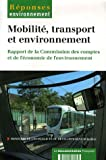 Mobilit, transport et environnement : Rapport de la Commission des comptes et de l'conomie de l'environnement