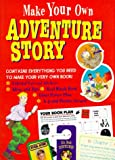 Make Your Own Adventure Story (0316855634) by Denman, Cherry