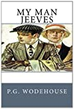 My Man Jeeves by P.G. Wodehouse