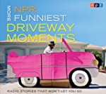 NPR More Funniest Driveway Moments: R...